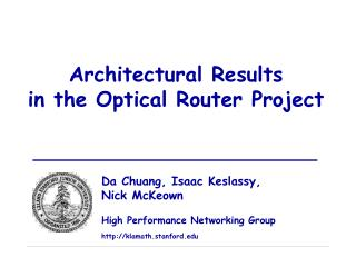 Architectural Results in the Optical Router Project