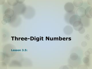 Three-Digit Numbers