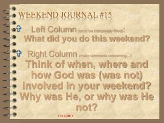WEEKEND JOURNAL # 15