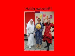 Hallo wereld!!