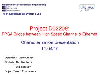 Project D02209: FPGA Bridge between High Speed Channel & Ethernet