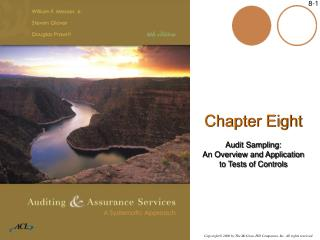 Chapter Eight  Audit Sampling: An Overview and Application  to Tests of Controls