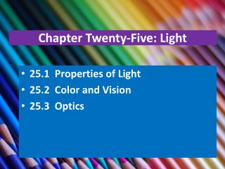 Chapter Twenty-Five: Light