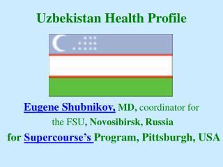 Uzbekistan Health Profile