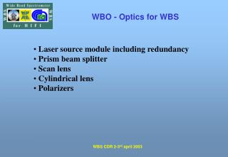 WBO - Optics for WBS