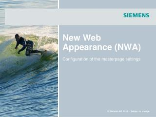 New Web Appearance (NWA)