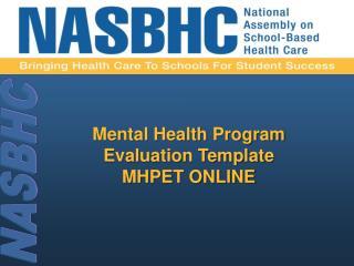 Mental Health Program  Evaluation Template  MHPET ONLINE