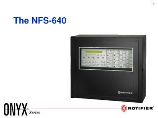 The NFS-640