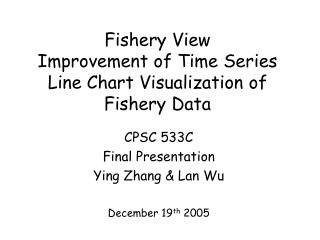 Fishery View Improvement of Time Series Line Chart Visualization of Fishery Data