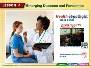 Emerging Diseases and Pandemics (2:01)