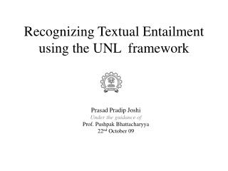 Recognizing Textual Entailment using the UNL  framework
