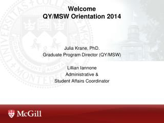 Welcome QY/MSW Orientation 2014