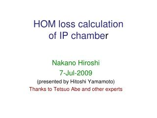 HOM loss calculation of IP chambe r