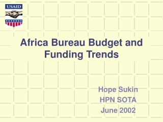 Africa Bureau Budget and Funding Trends