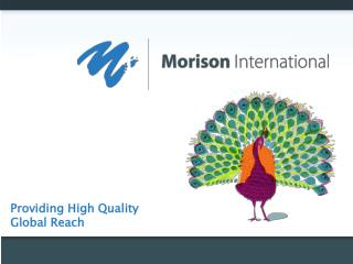 Providing High Quality Global Reach