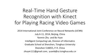 Real-Time Hand Gesture Recognition with Kinect for Playing Racing Video Games