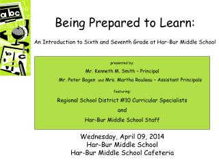 Being Prepared to Learn: An Introduction to Sixth and Seventh Grade at Har-Bur Middle School