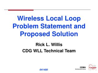 Wireless Local Loop Problem Statement and Proposed Solution