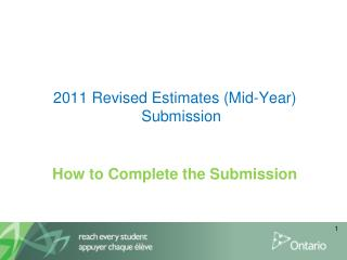 2011 Revised Estimates (Mid-Year) Submission How to Complete the Submission