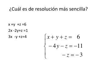 ¿Cuál es de resolución más sencilla?