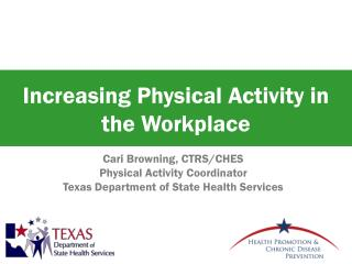 Increasing Physical Activity in the Workplace