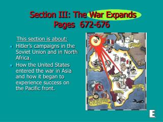 Section III: The War Expands Pages  672-676