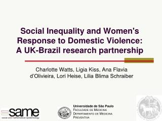 Social Inequality and Women's Response to Domestic Violence:  A UK-Brazil research partnership