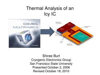 Thermal Analysis of an Icy IC