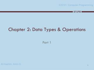 Chapter 2: Data Types & Operations