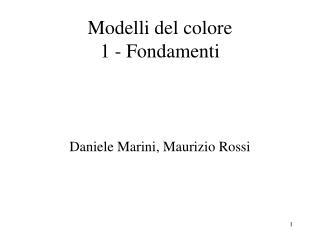 Modelli del colore 1 - Fondamenti