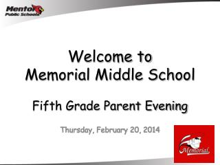 Welcome to  Memorial Middle School Fifth Grade Parent Evening