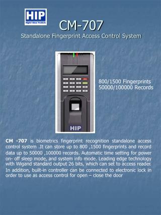 CM-707 Standalone Fingerprint Access Control System