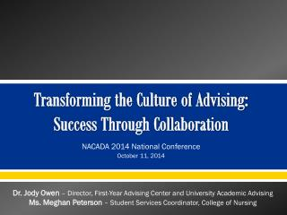Transforming the Culture of Advising:  Success Through Collaboration