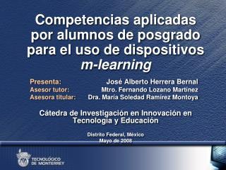 Competencias aplicadas por alumnos de posgrado para el uso de dispositivos  m-learning