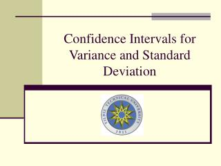 Confidence Intervals for Variance and Standard Deviation