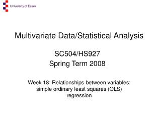 Multivariate Data/Statistical Analysis