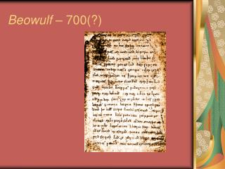 Beowulf  – 700(?)