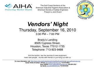 Vendors' Night Thursday, September 16, 2010 3:30 PM – 7:00 PM Brady's Landing