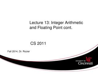 Lecture 13: Integer Arithmetic and Floating Point cont.