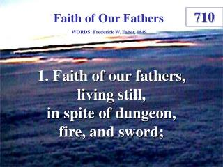 Faith of Our Fathers (1)