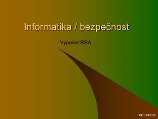 Informatika / bezpečnost