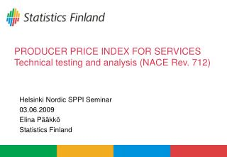 PRODUCER PRICE INDEX FOR SERVICES Technical testing and analysis (NACE Rev. 712)