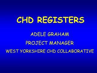 CHD REGISTERS
