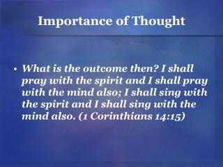 Importance of Thought