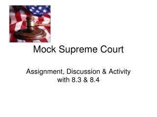 Mock Supreme Court