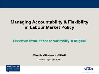 Managing Accountability & Flexibility in Labour Market Policy
