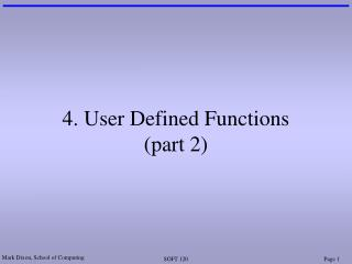 4. User Defined Functions (part 2)