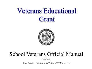 Veterans Educational Grant