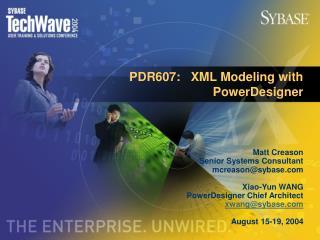 PDR607:   XML Modeling with PowerDesigner