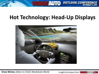 Hot Technology: Head-Up Displays